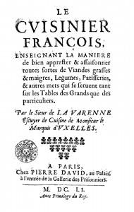 Le Cuisinier françois est le premier livre de cuisine