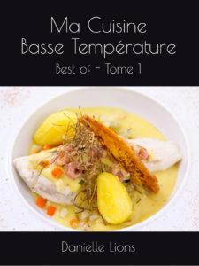 Ma Cuisine Basse Température - Best of - Tome 1